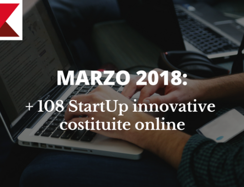 Marzo 2018: + 108 StartUp innovative costituite online
